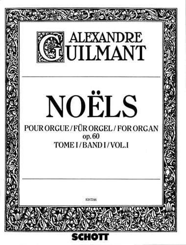 Noëls Volume 1 Opus 60 - Alexandre Guilmant - laflutedepan.com