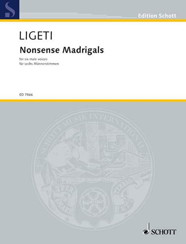 György Ligeti - Nonsense Madrigals - Partition - di-arezzo.fr