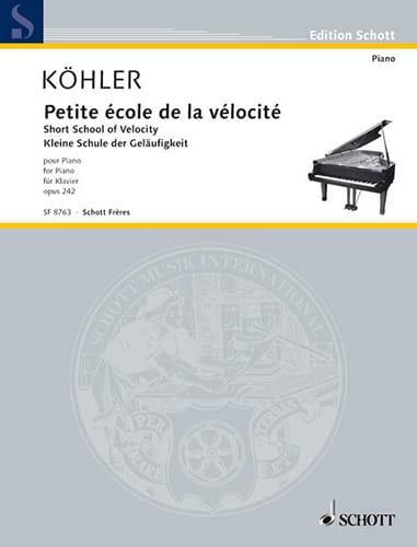 Petite école de la vélocité Opus 242 - Louis Köhler - laflutedepan.com