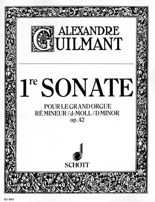 Alexandre Guilmant - Sonata No. 1 D Minor Opus 42 - Partition - di-arezzo.co.uk