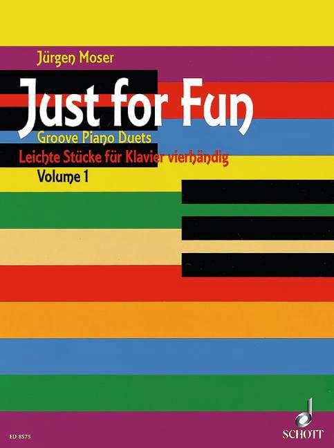 Just For Fun Volume 1. 4 Mains - Jürgen Moser - laflutedepan.com