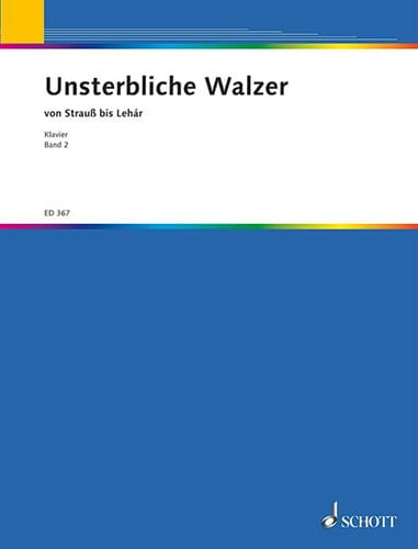 Unsterbliche Walzer, Bd 2 - Partition - Piano - laflutedepan.com