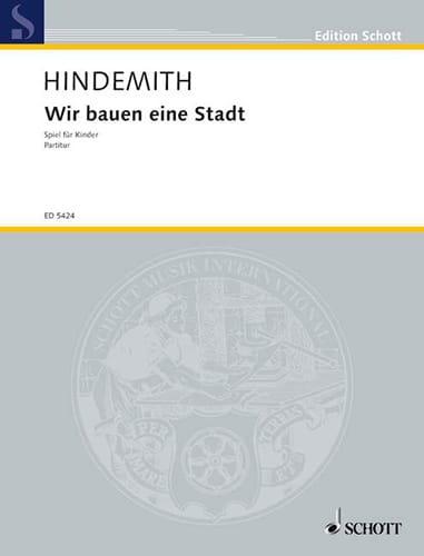 Wir bauen eine Stadt 1930 - HINDEMITH - Partition - laflutedepan.com