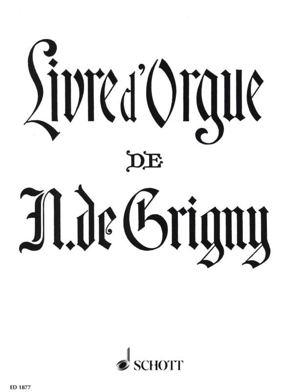 Livre d'Orgue - Nicolas de Grigny - Partition - laflutedepan.com