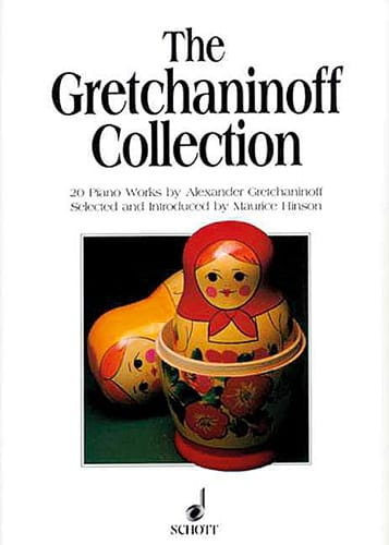 Alexander Gretchaninov - The Gretchaninoff Collection - Partition - di-arezzo.co.uk