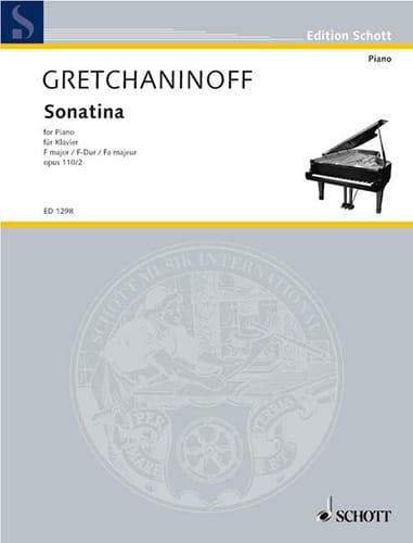 Alexander Gretchaninov - Sonatine Fa Major Op. 110-2 - Partition - di-arezzo.co.uk