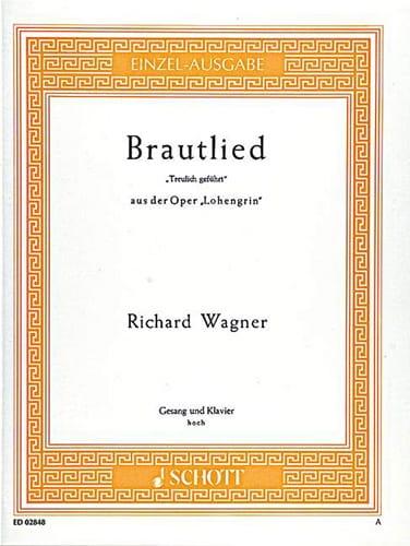 Richard Wagner - Brautlied: Treulich Geführt. Lohengrin - Partition - di-arezzo.co.uk