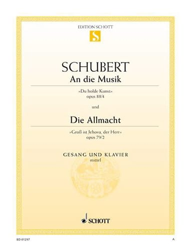 SCHUBERT - An Die Musik, Opus 88-4 / Die Allmacht, Opus 79-2 - Partition - di-arezzo.co.uk