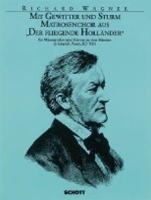 Richard Wagner - Mit Gewitter und Sturm. Der Fliegende Holländer - Partition - di-arezzo.co.uk