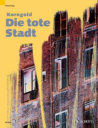 Die Tote Stadt Opus 12 - KORNGOLD - Partition - laflutedepan.com