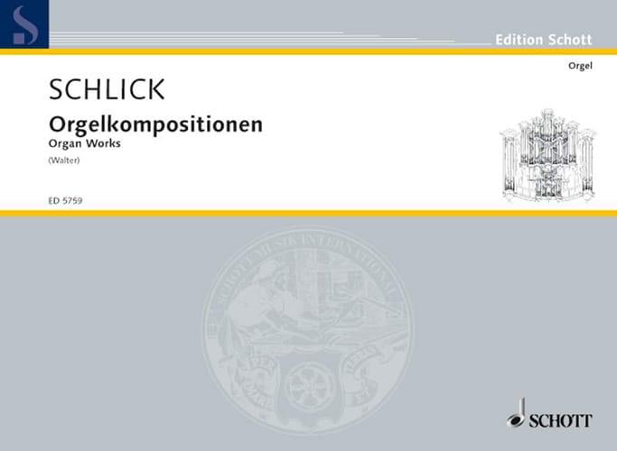Compositions Pour Orgue - Arnolt Schlick - laflutedepan.com