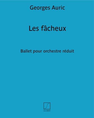 Les Fâcheux - Georges Auric - Partition - Piano - laflutedepan.com