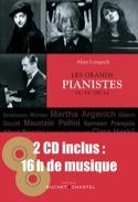 Les grands pianistes du 20 ème siècle Alain Lompech laflutedepan.com