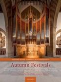 Autumn Festivals Partition Orgue - laflutedepan.com