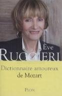 Dictionnaire amoureux de Mozart Eve Ruggieri laflutedepan.com