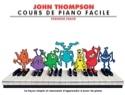 Cours de Piano Facile. Volume 1 John Thompson Partition laflutedepan