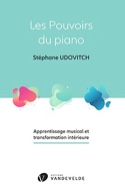 Les pouvoirs du piano UDOVITCH Stéphane Livre laflutedepan.com