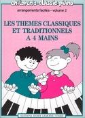 Thèmes Classiques et Traditionnels Célèbres Volume 2. 4 Mains laflutedepan.com