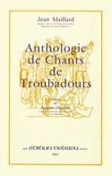 Anthologie des chants de troubadours René Maillard laflutedepan.com
