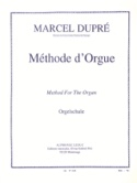 Méthode d' Orgue Marcel Dupré Partition Orgue - laflutedepan.com