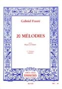 20 Mélodies Volume 1. Soprano Gabriel Fauré Partition laflutedepan.com