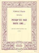 Puisqu'ici Bas Toute Ame Opus 10 Gabriel Fauré laflutedepan.com