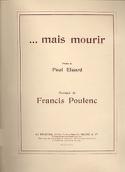 ... mais Mourir - Francis Poulenc - Partition - laflutedepan.com