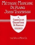 Méthode Moderne de Piano Volume 2 John Thompson Partition laflutedepan