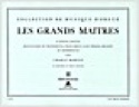 Les Grands Maitres Volume 3 Partition Orgue - laflutedepan.com