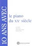 10 ans avec le Piano du 20ème Siècle. Epuisé laflutedepan.com