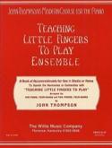 Teaching Little Fingers To Play Ensemble John Thompson laflutedepan