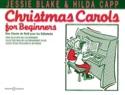 Christmas Carols For Beginners. 4 Mains Jessie Blake laflutedepan.com