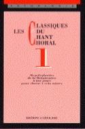 Les Classiques Du Chant Choral Volume 1 Partition laflutedepan.com