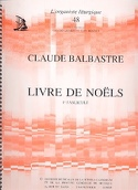 Livre de Noëls Volume 1 Claude-Bénigne Balbastre laflutedepan.com