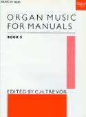 Organ Music For Manuals Vol 5 Partition Orgue - laflutedepan.com