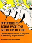 Songs From The Great Operettas. Jacques Offenbach laflutedepan.com
