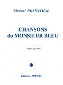 Chansons du Monsieur Bleu Manuel Rosenthal Partition laflutedepan.com