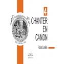 Chanter En Canon Volume 4 Partition Chœur - laflutedepan.com