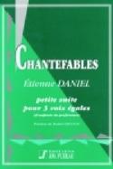 Chantefables. Epuisé Etienne Daniel Partition Chœur - laflutedepan.com