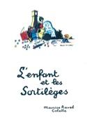 L'Enfant et les Sortilèges Maurice Ravel Partition laflutedepan.com