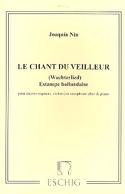 Chant Du Veilleur. Joaquin Nin-Culmell Partition laflutedepan.com