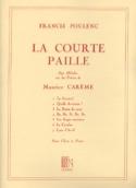 La Courte Paille Francis Poulenc Partition Mélodies - laflutedepan.com