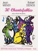 30 Chantefables - Jean Wiener - Partition - laflutedepan.com