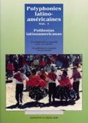 Polyphonies Latino-Américaines Volume 1 Partition laflutedepan.com
