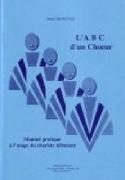 A B C D'un Choeur - Bruno Rossignol - Livre - laflutedepan.com