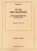 Au Fil des Chansons Norbert Ott Partition Chœur - laflutedepan.com