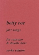 Jazz Songs - Betty Roe - Partition - Contrebasse - laflutedepan.com