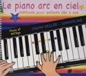 Le Piano Arc en Ciel Partition Piano - laflutedepan.com