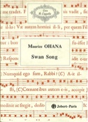 Swan Song Maurice Ohana Partition Chœur - laflutedepan