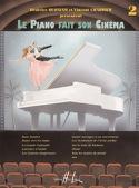 Le Piano Fait son Cinéma. Volume 2 Partition laflutedepan.com